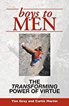 Boys To Men: The Transforming Power of…