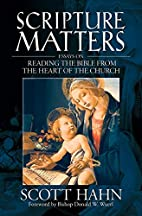 Scripture Matters: Essays on Reading the…