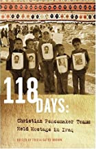 118 Days: Christian Peacemaker Teams Held…