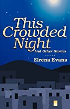 This Crowded Night: And Other Stories by…