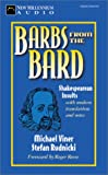 Viner, Michael: Barbs from the Bard: Shakespearean Insults with Modern Translations and Notes