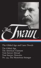 Twain: The Gilded Age and Later Novels: The…