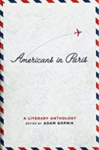 Americans in Paris: A Literary Anthology by…