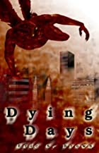 Dying Days by Eric S. Brown