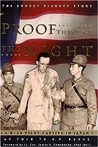Proof Through the Night: A B-29 Pilot…
