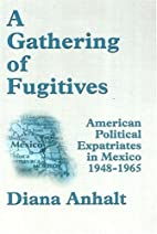 A gathering of fugitives : American…