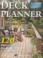 Deck Planner: 120 Outstanding Decks You Can…