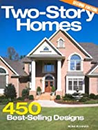 Two-Story Homes: 450 Best-Selling Designs by…