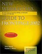 New Webmaster's Guide to FrontPage 2002: The…