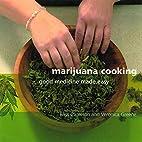 Marijuana Cooking: Good Medicine Made Easy…