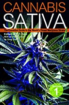 Cannabis Sativa: The Essential Guide to the…