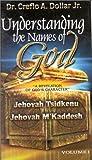 Dollar, Creflo: Understanding Names Of God V1