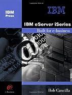IBM eServer iSeries: Built for e-business by…