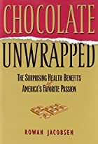 Chocolate Unwrapped: The Surprising Health…