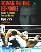 Ultimate Fighting Techniques Volume 2:…