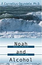Noah and Alcohol: Odyssey Into the Psyche of…