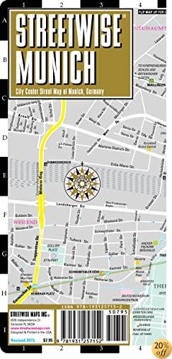 TStreetwise Munich Map - Laminated City Center Street Map of Munich, Germany - Folding pocket size travel map with metro map including S-Bahn & U-Bahn