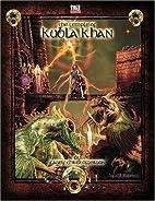 Tomb Of Kubla Khan by Gary Gygax