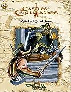 Wicked Cauldron by Davis Chenault