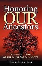 Honoring Our Ancestors: Inspiring Stories of…