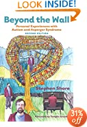 Beyond the Wall: Personal Experiences with Autism and Asperger Syndrome, Second Edition