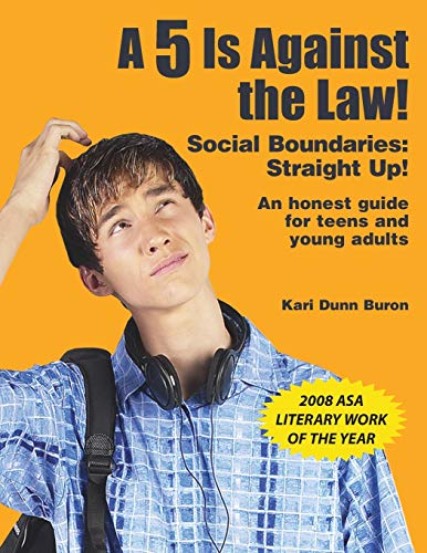 a-5-is-against-the-law-social-boundaries-straight-up-an-honest-guide-for-teens-and-young-adults
