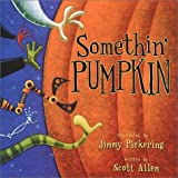 Scott Allen: Somethin' Pumpkin