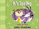 Pickering, Jimmy: It's Spring