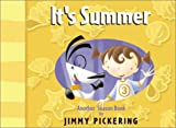 Pickering, Jimmy: It's Summer