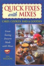 Quick Fixes with Mixes by Lia Wilson