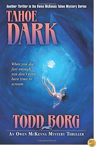 TTahoe Dark (An Owen McKenna Mystery Thriller) (Volume 14)
