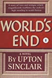 Sinclair, Upton: World's End I
