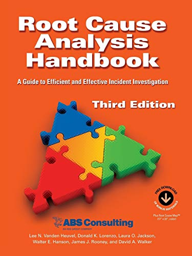 root-cause-analysis-handbook-a-guide-to-efficient-and-effective-incident-investigation-third-edition