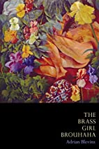 The Brass Girl Brouhaha by Adrian Blevins