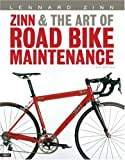 Zinn, Lennard: Zinn & the Art of Road Bike Maintenance