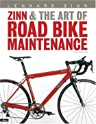 Zinn and the Art of Road Bike Maintenance…