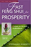 Stephanie Roberts: Fast Feng Shui for Prosperity: 8 Steps on the Path to Abundance