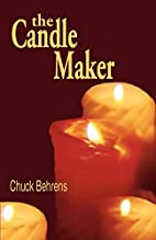 The Candle Maker by Chuck Behrens
