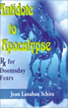 Antidote to Apocalypse: Rx for Doomsday…