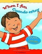 When I Am / Cuando estoy (English and…