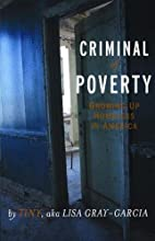 Criminal of Poverty: Growing Up Homeless in…