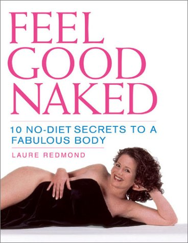 feel-good-naked-10-no-diet-secrets-to-a-fabulous-body