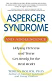 Bolick, Teresa: Asperger Syndrome and Adolescence: Helping Preteens and Teens Get Ready for Real World