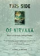 This Side of Nirvana: Memoirs of a…