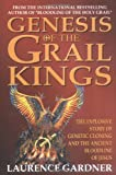 Gardner, Laurence: Genesis of the Grail Kings