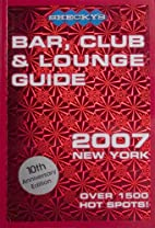Shecky's Bar, Club & Lounge Guide 2007 New…