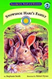 Smith, Stephanie: Snowshoe Hare&#39;s Family