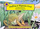 Dennard, Deborah: Bullfrog at Magnolia Circle