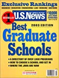 U.S. News & World Report Books: Best Graduate Schools 2003