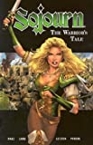 Marz, Ron: The Warrior's Tale (Sojourn, Book 3)